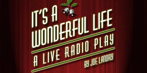 """It's a Wonderful Life"" Radio Show"