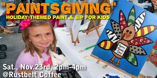 """Paintsgiving"" Holiday-themed Paint & Sip for Kids"