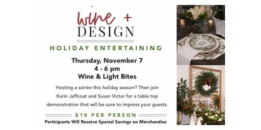 Wine & Design: Holiday Entertaining