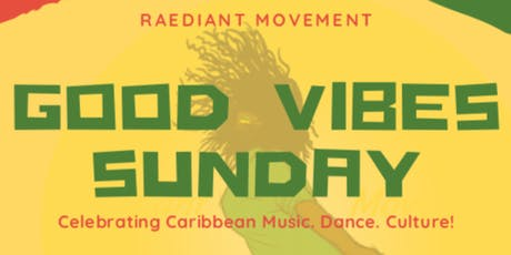 Good Vibes Sunday tickets