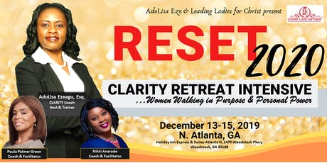 RESET 2020 - Clarity Retreat Intensive tickets