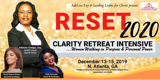 RESET 2020 - Clarity Retreat Intensive
