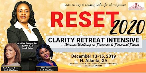 RESET 2020 - Clarity Retreat Intensive