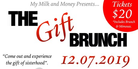 The Gift Brunch tickets