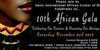 """Oasis International 10th African Gala - """"CELEBRATING OUR VICTORIES & PRESERVING OUR HERITAGE AS WE OPEN NEW DOORS"""""""
