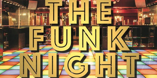 "FunkFit presents ""The Funk Night"""