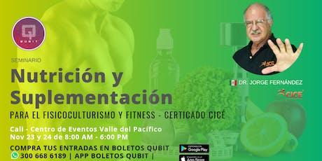 SEMINARIO DE NUTRICIÓN Y SUPLEMENTACIÓN EN EL FISICOCULTURISMO Y FITNESS boletos
