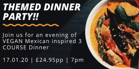 Vegan Mexican Themed 3 Course Dinner in a yurt!! tickets