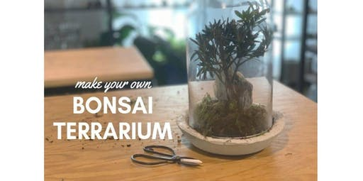 Bonsai Terrarium Workshop (Intermediate) (2019-11-22 starts at 6:00 PM)
