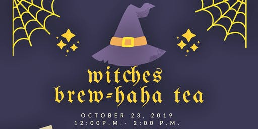 Witches Brew-haha Tea Oct 23 Noon to 2pm