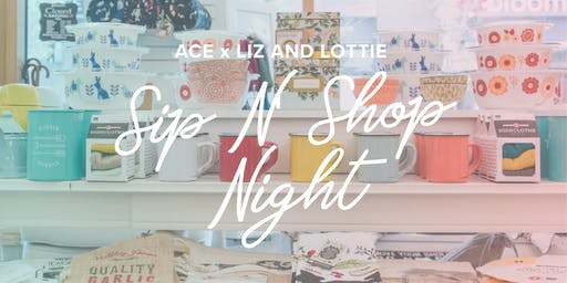 ACE Connects: Member's Sip N' Shop Party with Liz & Lottie