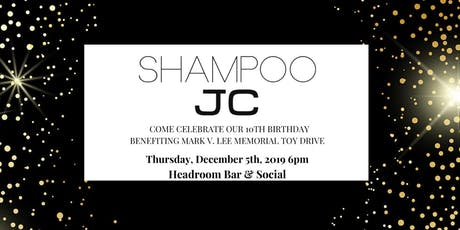 Shampoo JC Turns 10 tickets