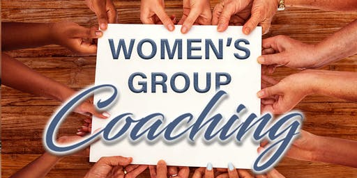 WOMEN'S Group - Life Coaching Sessions