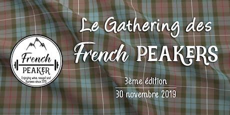 La Gathering des French Peakers-3ème édition billets