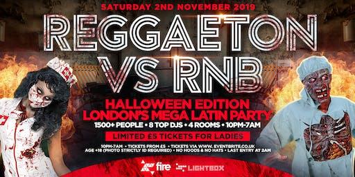 "REGGAETON VS RNB - HALLOWEEN 2019 ""LONDON'S MEGA LATIN PARTY"" @ FIRE & LIGHTBOX SUPERCLUBS - 02/11/19"