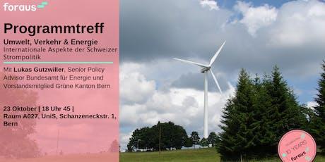 Programmtreff: Internationale Aspekte der Schweizer Strompolitik Tickets