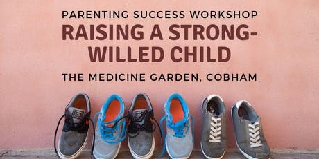 Raising a Strong-Willed Child (parenting workshop) tickets