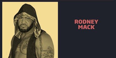 Rodney Mack Greet Combo/WrestleCade FanFest 2019 tickets