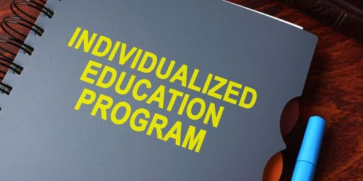 Individualized Education Program  - Everything You've Always Wanted to Know