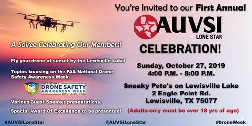 You're Invited to our First Annual AUVSI Lone Star Celebration!