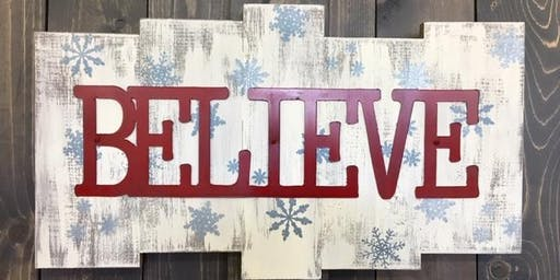 BELIEVE Wood Sign Workshop