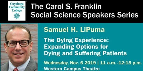 The Dying Experience: Expanding Options for Dying and Suffering Patients tickets