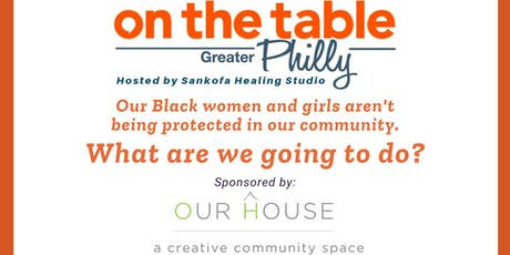 On the Table Philly: Empowerment & Healing Space for Black Girls and Women tickets