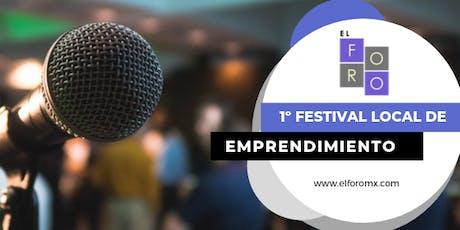 El Foro 1º Festival Local de Emprendimiento entradas