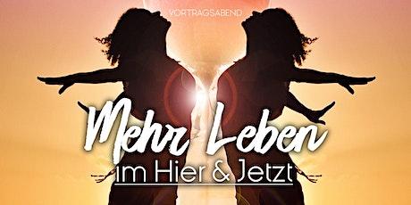 Mehr Leben im HIER und JETZT Frankfurt tickets