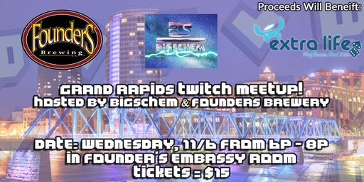 Grand Rapids Twitch Meetup @ Founders Brewery