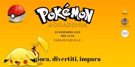 Accademia Pokemon biglietti