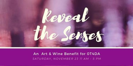 Reveal the Senses - A Wine & Art Benefit tickets