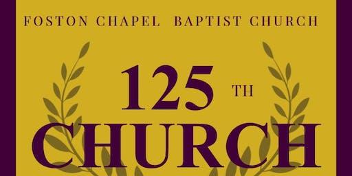 Foston Chapel Baptist Church 125th Church Anniversary