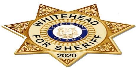 MEET & GREET   Sheriff Candidate Rick Whitehead tickets