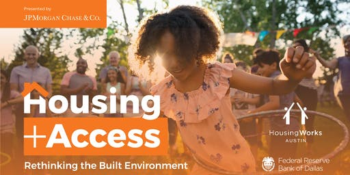 Housing + Access:  Rethinking the Built Environment
