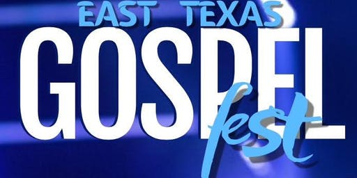 East Texas Gospelfest