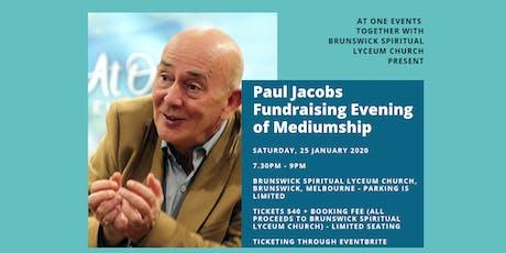 Paul Jacobs Fundraising Evening of Mediumship tickets