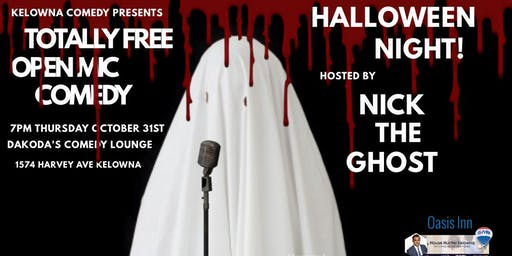 Halloween Totally Free Open Mic Comedy at Dakoda's