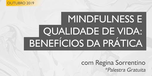 Mindfulness - Qualidade de Vida e Benefícios da Prática