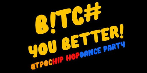 B!TC# YOU BETTER PARTY