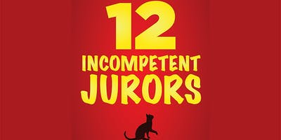 """Twelve Incompetent Jurors"" Reader's Theater"