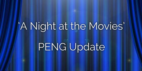 BDA South Wales Branch presents 'A Night at the Movies' - PENG Update tickets