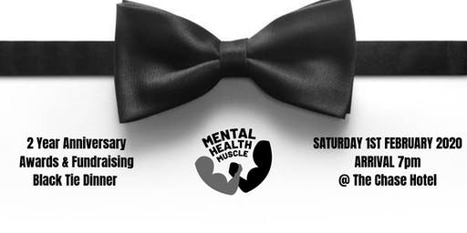 Mental Health Muscle - 2nd Anniversary Awards Black Tie Dinner