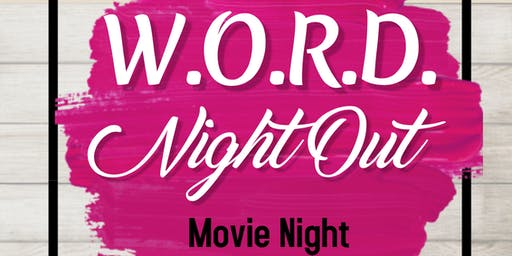 W.O.R.D. Night Out   - Movie Night