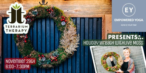 Holiday Wreath with Live Moss at Empowered Yoga