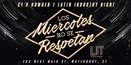 Los Miercoles No Se Respetan in Lit Ultra Lounge