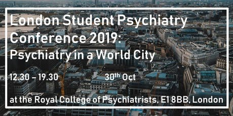 London Student Psychiatry Conference 2019 tickets