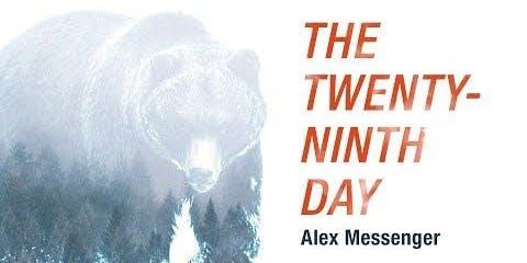 Alex Messenger Book Launch Twenty-Ninth Day