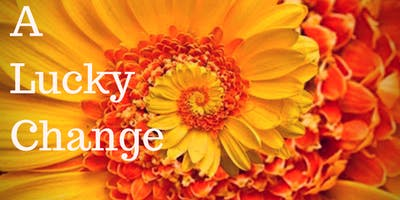 A Lucky Change: A Solo Exhibit