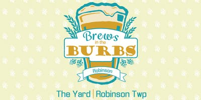 Brews in the Burbs: Robinson/Moon